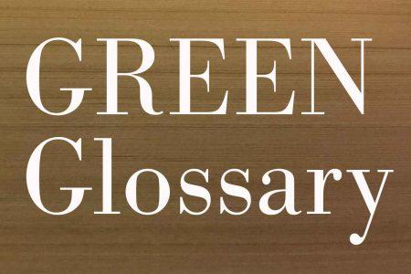 GREEN Glossary